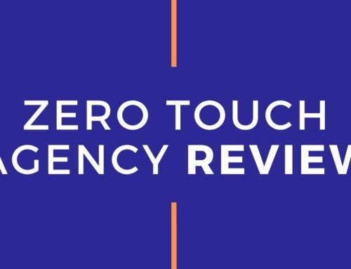 Zero Touch Agency Review | ZeroTouch.Agency Review : Should You Buy It ?