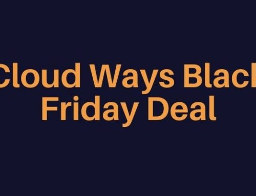Cloud Ways Black Friday Deal (Live now) Grab your limited time offers